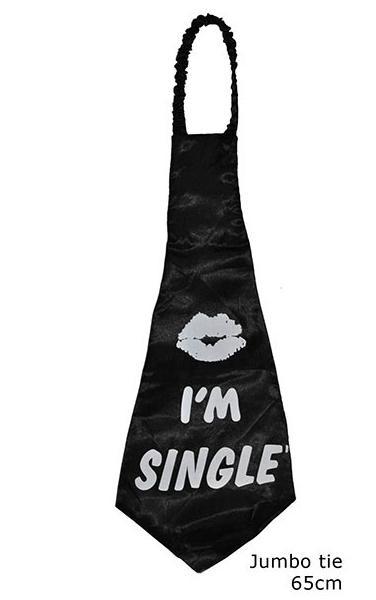 Riesenkrawatte I m single