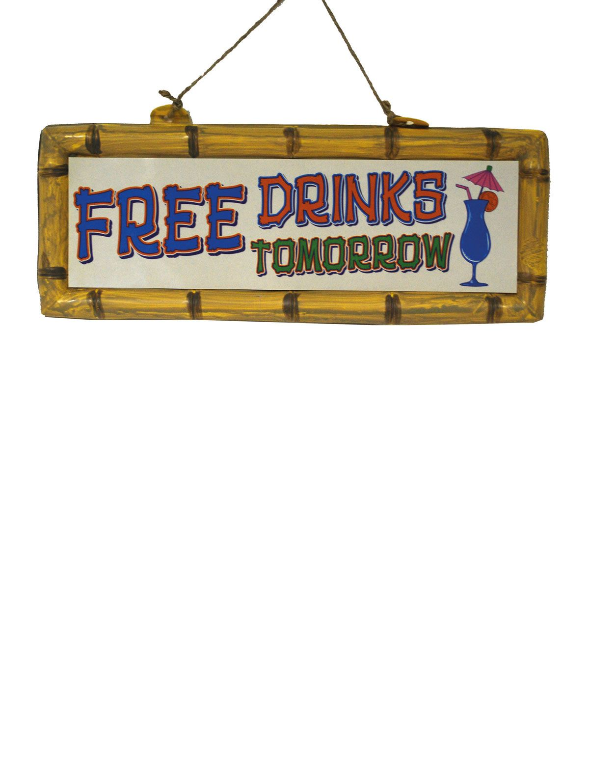Dekoschild Hawaii Free Drinks Tomorrow